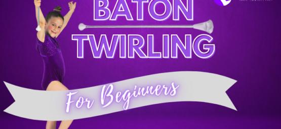 💜 Baton Twirling FUNdamentals